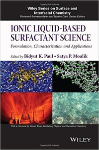 Ionic Liquid-Based Surfactant Science: Formulation, Characterization, and Applications (repost)