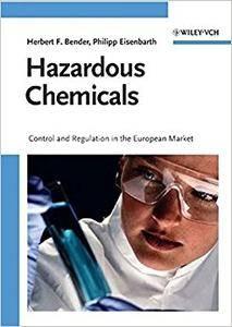 Hazardous Chemicals: Control and Regulation in the European Market (Repost)