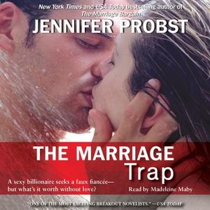 «The Marriage Trap» by Jennifer Probst