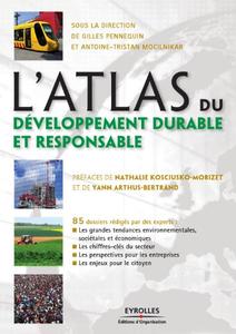 L'atlas du développement durable et responsable : 85 dossiers rédigés par des experts (Repost)