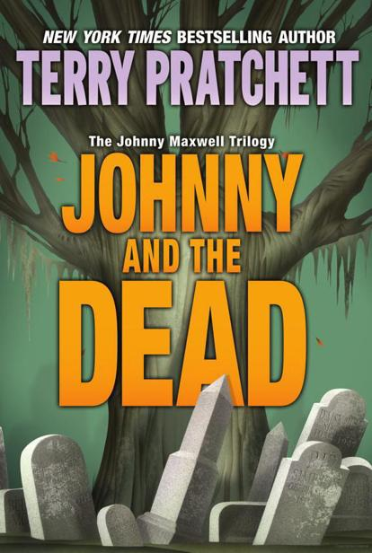 Terry Pratchett - Johnny and the Dead (Johnny Maxwell Trilogy, Book 2)