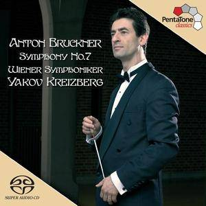 Wiener Symphoniker / Yakov Kreizberg - Bruckner: Symphony No.7 (2005) [SACD ISO+HiRez FLAC]