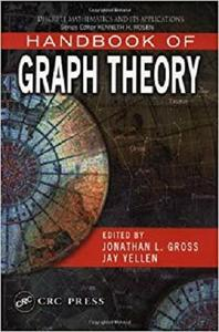 Handbook of Graph Theory (Discrete Mathematics and Its Applications) [Repost]