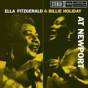 Billie Holiday, Ella Fitzgerald - Ella Fitzgerald & Billie Holiday At Newport (1958/2015) [24-bit/192kHz] REPOST