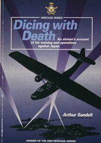 Dicing With Death: An Airman's Account of His Training and Operations Against Japan