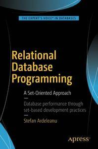 Relational Database Programming: A Set-Oriented Approach [Repost]