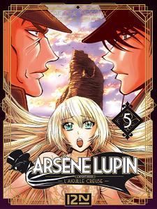 Arsène Lupin - Tome 5 - L'aiguille creuse (3ème partie)