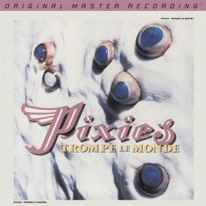 Pixies - Trompe Le Monde (1991) [MFSL, 2013]