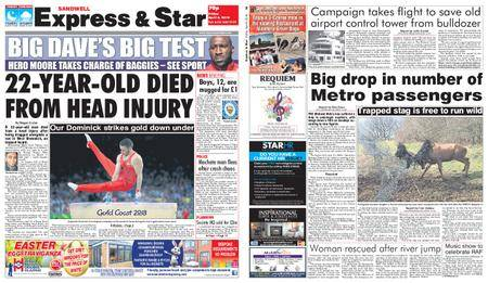 Express and Star Sandwell Edition – April 06, 2018