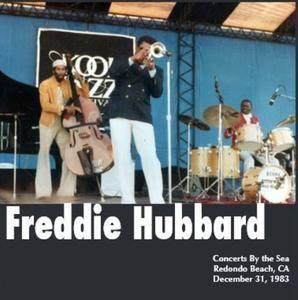 Freddie Hubbard - Concert By the Sea Redondo Beach (1983)
