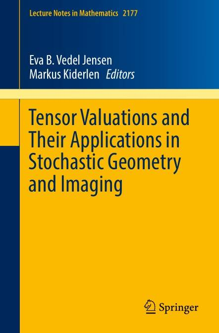 Tensor Valuations and Their Applications in Stochastic Geometry and Imaging