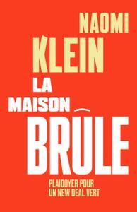 "Naomi Klein, ""La maison brûle"""
