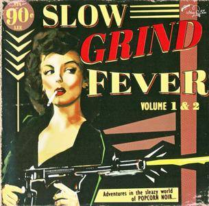 Various Artists - Slow Grind Fever Vol. 1 & 2 (2014) {Stag-O-Lee Records STAG-O-051}