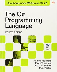 C# Programming Language (Covering C# 4.0), The (4th Edition) (Microsoft .NET Development Series)