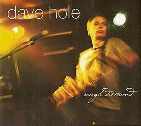 Dave Hole - Rough Diamond