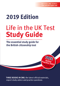 Life in the UK Test: Study Guide 2019 Digital Edition: The essential study guide for the British citizenship test