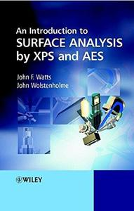 An introduction to surface analysis by electron spectroscopy