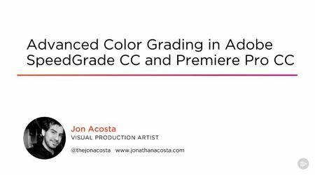 Advanced Color Grading in Adobe SpeedGrade CC and Premiere Pro CC