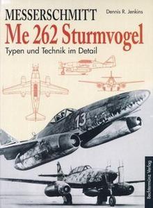 Messerschmitt Me 262 Sturmvogel: Typen und Technik im Detail
