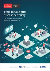 The Economist (Intelligence Unit) - Time to take gum disease seriously (2021)