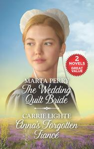 The Wedding Quilt Bride and Anna's Forgotten Fiancé