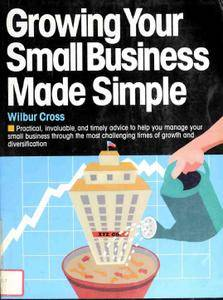 Growing Your Small Business Made Simple