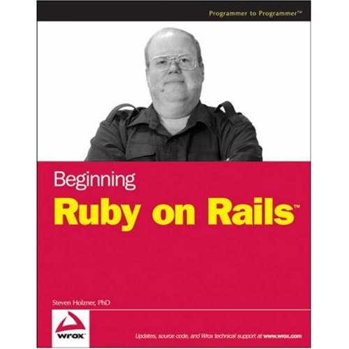 Beginning Ruby on Rails (Wrox Beginning Guides) (Repost)