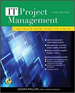 IT Project Management: On Track from Start to Finish (3rd Edition)