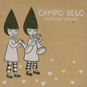 Anthony Wilson - Campo Belo (2010)