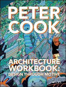 Architecture Workbook: Design through Motive (repost)