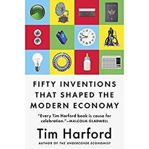 Fifty Inventions That Shaped the Modern Economy [Audiobook]