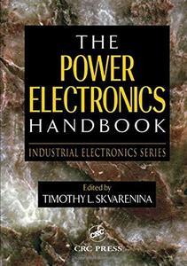 The power electronics handbook (Repost)