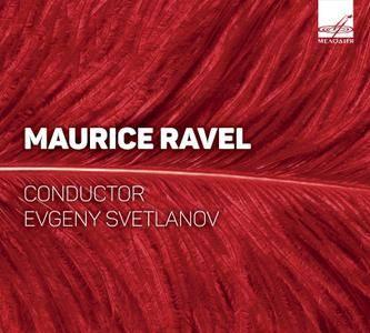 Evgeny Svetlanov, The USSR State Academic Symphony Orchestra - Maurice Ravel: Orchestral Works (2016)