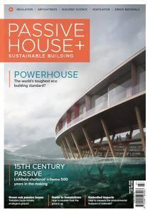 Passive House+ UK - Issue 26 2018