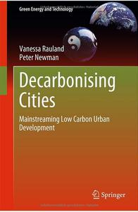 Decarbonising Cities: Mainstreaming Low Carbon Urban Development