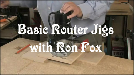 Basic Router Jigs with Ron Fox