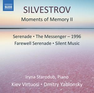 Iryna Starodub, Kiev Virtuosi Chamber Orchestra & Dmitry Yablonsky - Valentin Silvestrov: Moments of Memory II (2017) [24/96]