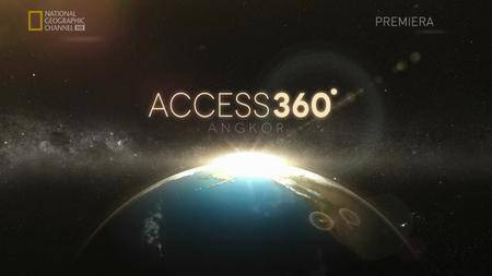 National Geographic - Access 360 World Heritage: Angkor Wat (2013)