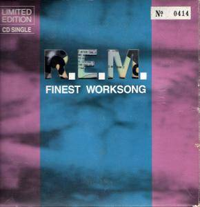 R.E.M. - Finest Worksong (1988) UK Limited Edition Single