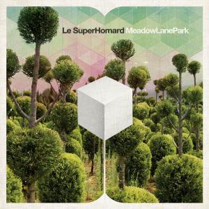 Le SuperHomard - Meadow Lane Park (2019)