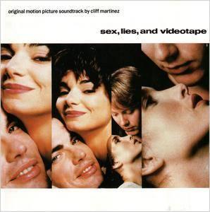 Cliff Martinez - Sex, Lies, And Videotape: Original Motion Picture Soundtrack (1989)