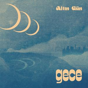 Altin Gun - Gece (2019)