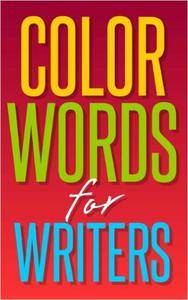 Color Words for Writers
