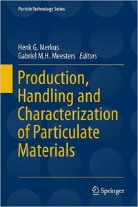 Production, Handling and Characterization of Particulate Materials