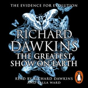 «The Greatest Show on Earth» by Richard Dawkins