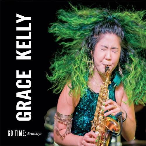 Grace Kelly - Go Time Brooklyn (2018) {Pazz}