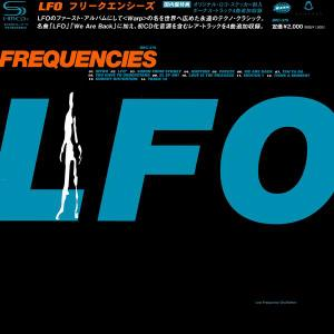 LFO - Frequencies (1991) [Japanese Edition 2013]