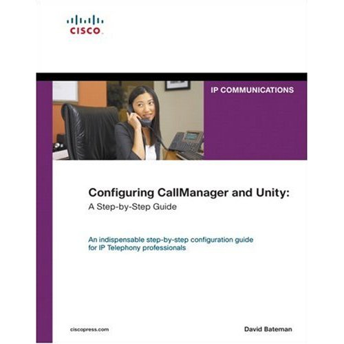 Configuring CallManager and Unity: A Step-by-Step Guide (Repost)