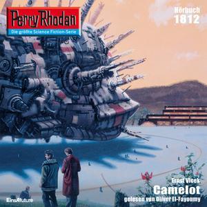 «Perry Rhodan - Episode 1812: Camelot» by Ernst Vlcek