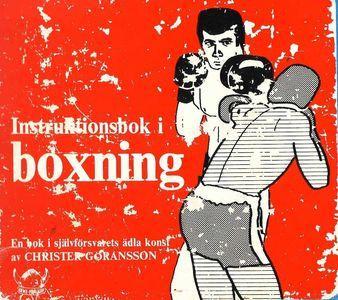 Instruktionsbok i boxning: en bok i självförsvarets ädla konst (Repost)